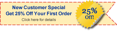 New Customer Special - Get 25% Off Your First Order